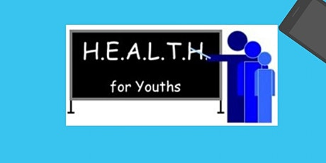 HEALTH for Youths College Readiness/Financial Aid Monthly Series tickets