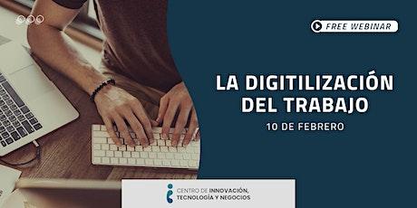 Webinar: La digitalización del trabajo entradas