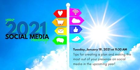 2021 Social Media Roadmap tickets