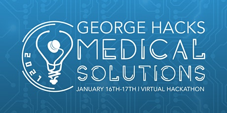 George Hacks 4th Annual  Medical Solutions | 24-Hour Virtual Hackathon tickets