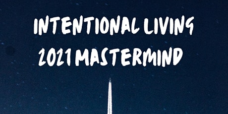 2021 Intentional Living Mastermind Program tickets