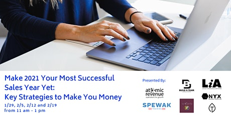 Make 2021 Your Most Successful Sales Year Yet: Key Strategies to Make You $ tickets