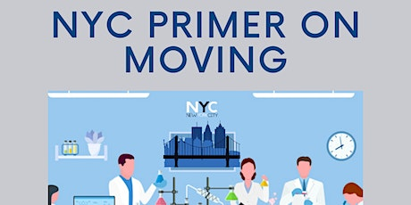 Moving Up, Moving Out: A NYC Primer + Best Practices tickets