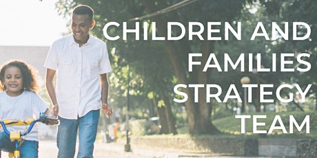 Children & Families Strategy Team tickets