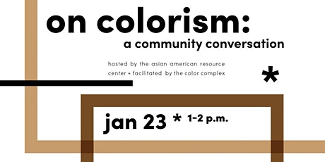 On Colorism: A Community Conversation tickets