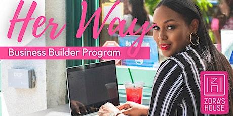 Zora's House Her Way Business Builder Program: Business Planning tickets