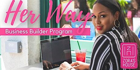Zora's House Her Way Business Builder: Business Model Design tickets