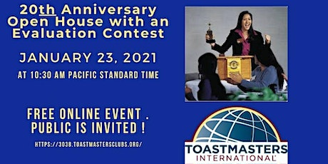 CMA Toastmasters 20th Anniversary Open House & Evaluation Contest  1/23/21 tickets