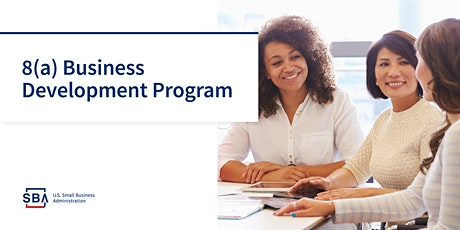 Federal Government Contracting 8(a) Program Webinar tickets