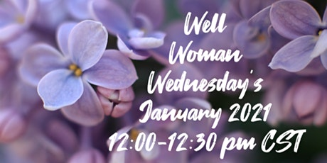Well Woman Wednesday - Candid  weekly discussions on women's mental health tickets