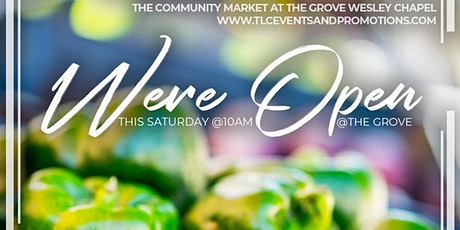 The Community Market at The Grove in Wesley Chapel tickets