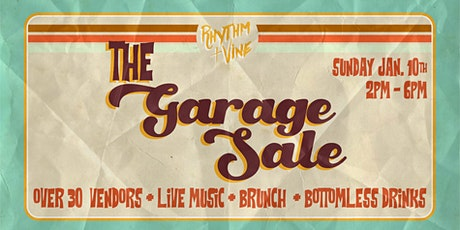 The Garage Sale • Maker's Market At Rhythm + Vine tickets