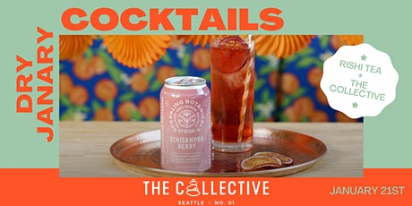Rishi Tea + The Collective | Virtual 'Dry January' Cocktail Tasting tickets