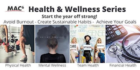 MAC6 Health & Wellness Series tickets
