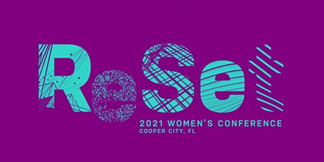 """ReSeT"" Women's Conference 2021 tickets"