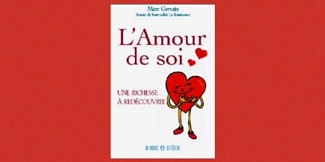 L'amour de soi - Recevez ce livre dédicacé par l'auteur 34$ billets