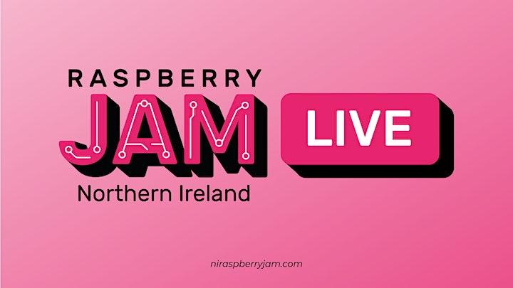 Northern Ireland Raspberry Jam LIVE - March 2021 image