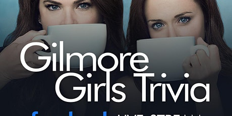 Gilmore Girls Trivia Live-Stream tickets