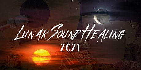 Lunar Sound Healing 2021 tickets