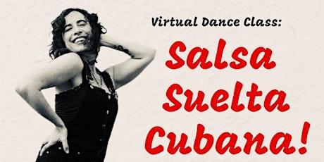 Virtual Dance Class: Salsa Suelta Cubana with Christina Montoya Tickets