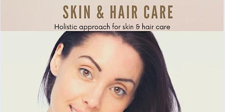 Skin & Hair Care tickets