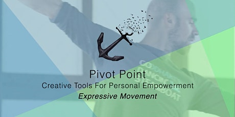 Pivot Point: Expressive Movement tickets