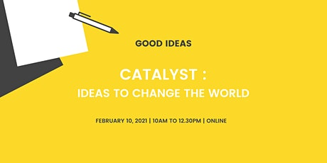 Catalyst: Ideas to Change the World tickets