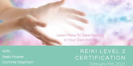 Reiki Level 2 Certification tickets