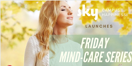 Friday Mind-Care Series tickets