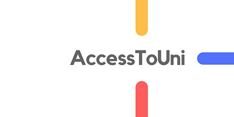AccessToUni - Using the Autumn Term - Preparing for University Applications tickets