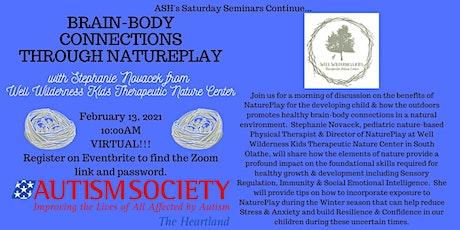 Saturday Seminar: Brain-Body Connections Through NaturePlay tickets