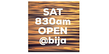 SATURDAY 830AM BIJA YOGA OPEN CLASS 60m tickets