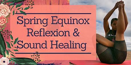 Spring Equinox Reflexion & Sound Healing tickets