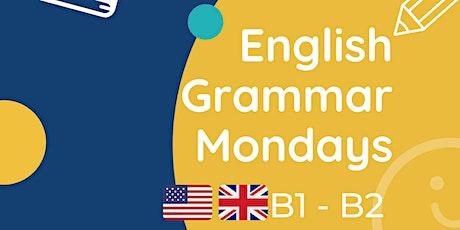 English Grammar Mondays - Level B tickets