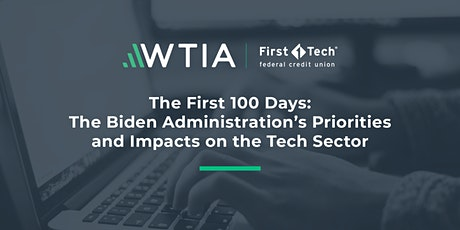 The Biden Administration's Priorities &  Impacts on the Technology Sector tickets