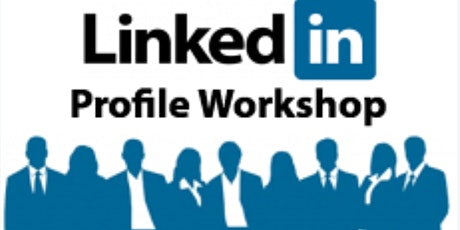 Rock Your LinkedIn Profile Free Workshop tickets