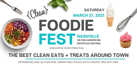 Clean Foodie Fest 2021 tickets