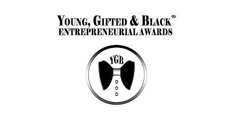 2021 YGB  ENTREPRENEURIAL AWARDS BLACK TIE VIRTUAL RECEPTION (PUBLIC) tickets