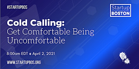 Cold Calling: Get Comfortable Being Uncomfortable tickets