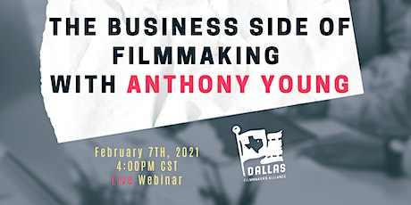 The Business Side of Filmmaking with Anthony Young tickets