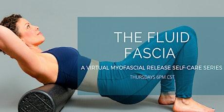 The Fluid Fascia tickets