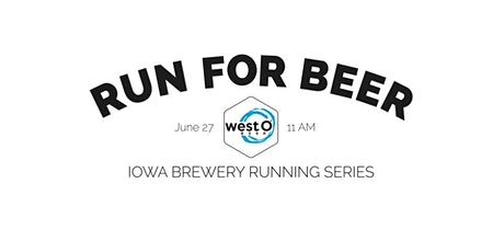 Beer Run - West O Beer | 2021 Iowa Brewery Running Series tickets