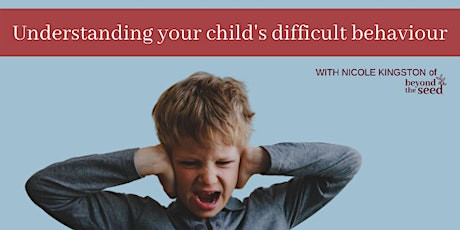 Understanding your child's difficult behaviour [Launceston] tickets