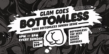 Glam Goes Bottomless on Sunday tickets