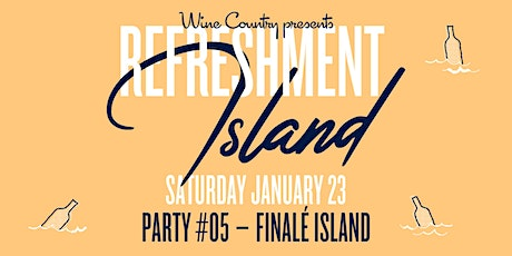 Refreshment Island // Finalé Island tickets