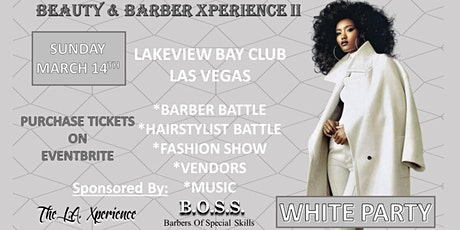 BEAUTY AND BARBER XPERIENCE II tickets