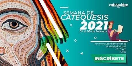 SEMANA DE CATEQUESIS 2021 entradas