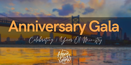 Anniversary Gala - House Of Glory Philly tickets