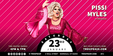 "Pissi Myles ""2021 Inauguration"" drag show at Troupe429 - SAT JAN 23 (4PM) tickets"
