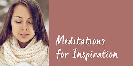 Meditations for Inspiration tickets